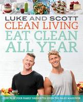 Clean Living Eat Clean All Year