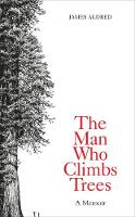 Cover of The man who climbs trees