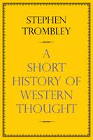 A Short History of Western Thought