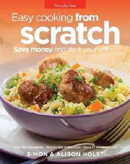 Easy Cooking From Scratch