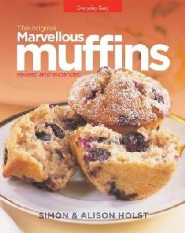 The Original Marvellous Muffins Revised and Expanded