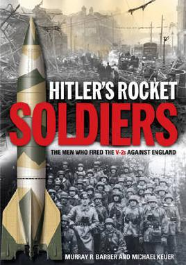 Hitler's Rocket Soldiers