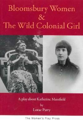 Cover of Bloomsbury women & the wild colonial girl