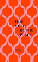 Cover of This must be the place