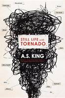 Cover of 'Still life with tornado' by A S King