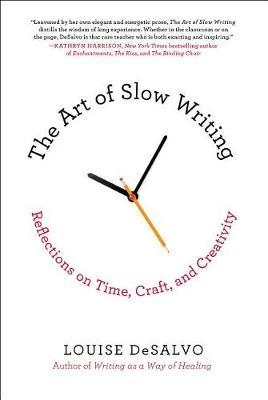 Cover of The art of slow writing