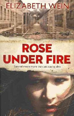 Cover of Rose Under Fire