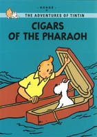 Cigars of the Pharaoh - Hergé, pseud., 1907-1983