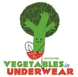 Cover of Vegetables in underwear