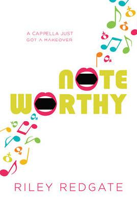 Cover of Noteworthy by Riley Redgate