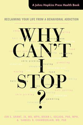 Cover of Why can't I stop?