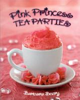 Pink Princess Tea Parties