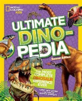 National Geographic Kids Ultimate Dinosaur Dinopedia, 2nd Edition