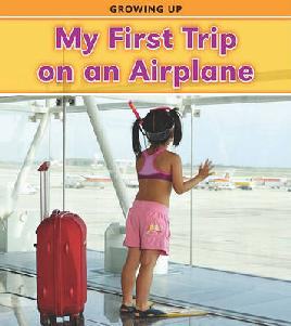 Cover of My first trip on an airplane