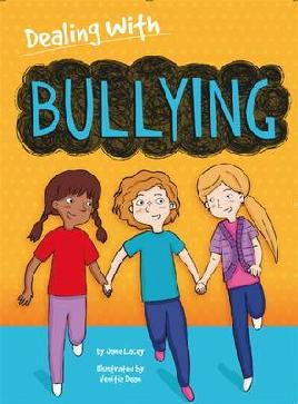 Cover of Dealing with bullying
