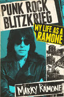 Cover of Punk rock blitzkrieg: My life as a Ramone