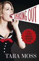 Cover of Speaking Out by Tara Moss