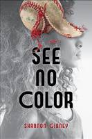 Cover of See No Color
