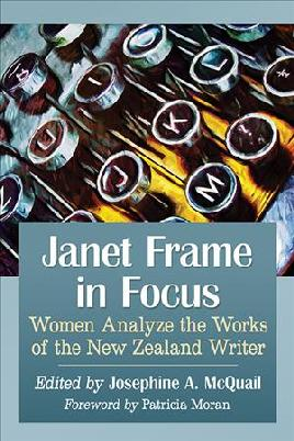 Janet Frame in Focus