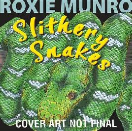 Cover of Slithery snakes