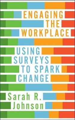 Engaging the Workplace