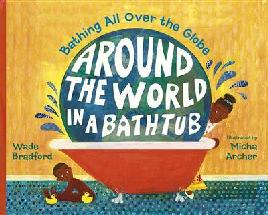 Around the World in A Bathtub