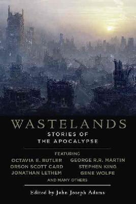 Cover of Wastelands, stories of the apocalypse