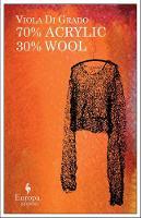 Cover of '70% acrylic 30% wool' by Viola di Grado