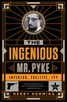 Cover image for The Ingenious Mr. Pyke