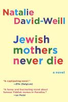 Jewish Mothers Never Die