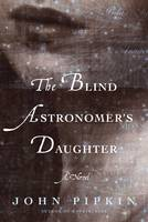 Cover of The Blind Astronomer's Daughter