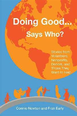 Cover of Doing good...says who?