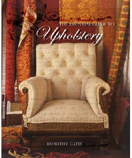 The Essential Guide to Upholstery