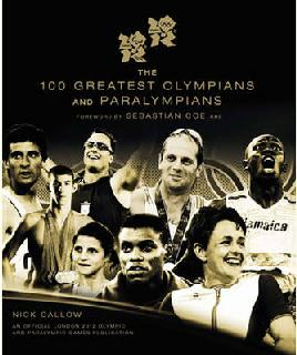Cover of The 100 greatest Olympians and Paralympians