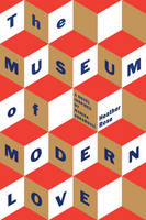 Catalogue link for The museum of modern love by Heather Ross