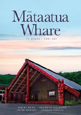 Catalogue link for Mataatua Wharenui: Te Whare i Hoki Mai