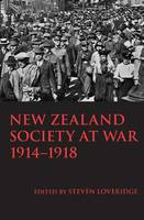 New Zealand Society at War, 1914-1918