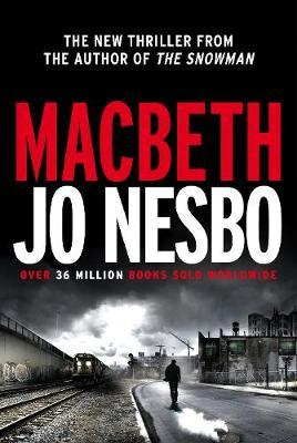 Catalogue link to Macbeth by Jo Nesbo