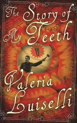 Cover of The Story of My Teeth