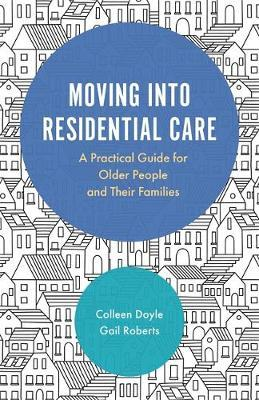Moving Into Residential Care