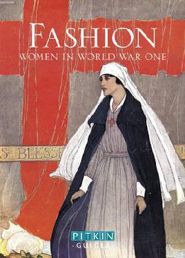 Fashion: Women in World War I