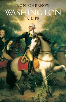 Cover of Washington: A Life, Ron Chernow