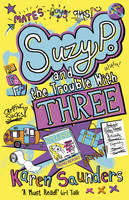 Suzy P. And The Trouble With Three