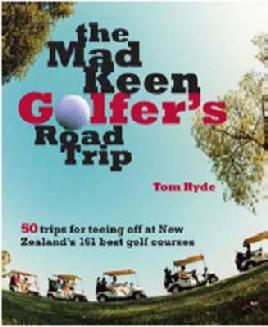 The Mad Keen Golfer's Road Trip