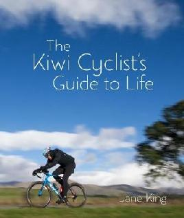 The Kiwi Cyclist's Guide to Life
