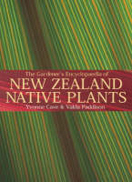 Cover of The gardener's enclopedia of New Zealand native plants