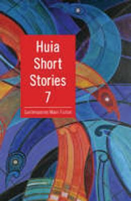 Cover of Huia Short stories 7