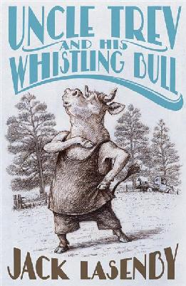 Cover of Uncle Trev and the Whistling Bull