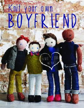 Cover of Knit your own boyfriend