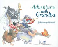 Adventures With Grandpa